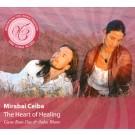 The Heart of Healing - Mirabai Ceiba full album