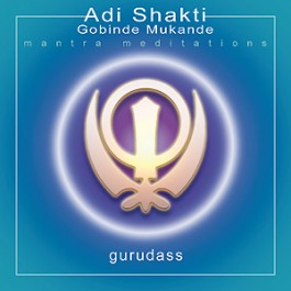 01 Adi Shakti - Guru Dass Singh&Kaur