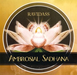 Ambrosial Sadhana - Ravidass complet