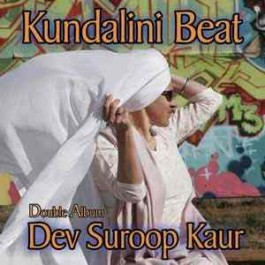 Kundalini Beat - Dev Suroop Kaur - Hip Hop (disc 1)  complet