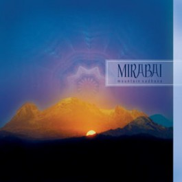 - Mountain Sadhana - Mirabai CD komplett