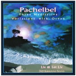 Pachelbel - Liv & Let Liv complet