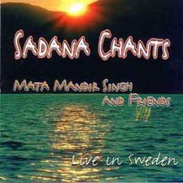 Sadhana Chants Live in Sweden - Mata Mandir Singh complet