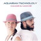 Aquarian Technology - Kamari & Manvir  complet