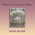 Bhor Na Marna Hoaa - Ragi Sat Nam Singh