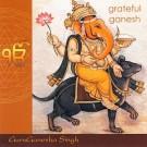 Wah Yantee - Grateful Ganesh Sadhana