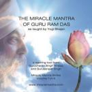 Miracle Mantra of Guru Ram Das - Gurucharan Singh Khalsa & Gurusangat Singh