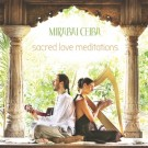 Sacred Love Meditations - Mirabai Ceiba complet