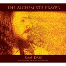 The Alchemist's Prayer - Ram Dass complet