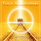 Train To Amritsar - Guru Dass complet