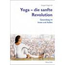 Yoga - die sanfte Revolution, Sangeet Singh Gill - eBook