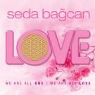 I Pray For Love - Seda Bağcan