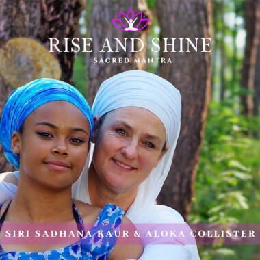 Rise & Shine - Siri Sadhana Kaur