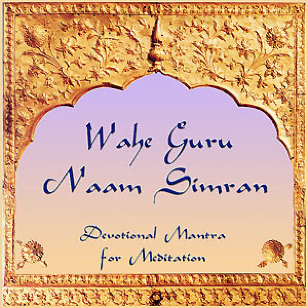 Wahe Guru - Naam Simran